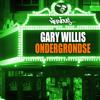 Gary Willis - Ondergrondse