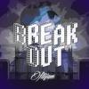 Break Out (Prod. OnBeatMusic)