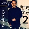 Scoop - Hottest In Da City Part 2