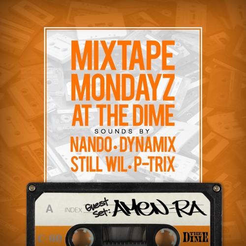 DJ Amen Ra Live at Mixtape Mondayz Part 1