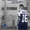 We Dem Boyz (Cowboys Remix)   Produced by Keize Montoya