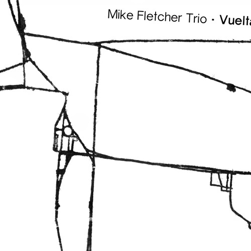 Mike Fletcher Trio - Savour - #SLR1931 (from the album Vuelta)