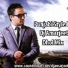 Dj Amarjeet Pasand Dhol Remix Ft Resham Singh Anmol Mp3