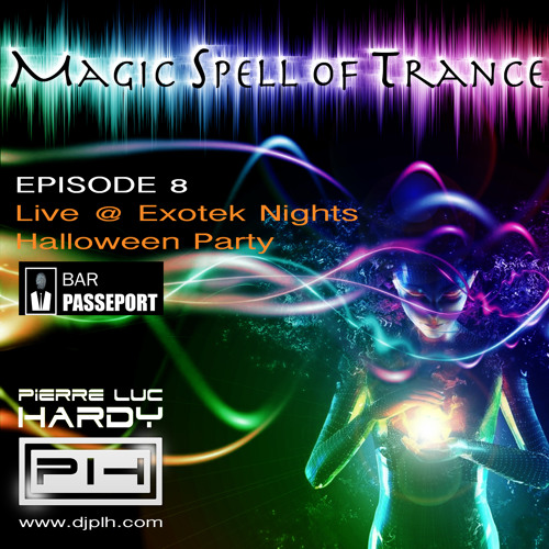 PLH - Magic Spell Of Trance 008 - Live @ Exotek Nights