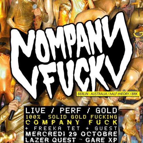Company Fuck – 100% Solid Gold Fucking Release Party