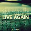 Guz Zanotto feat. Nalanda - Live Again (Radio Edit) [OUT NOW!]