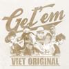 [V-Original] Get'em - B Ray ft. VicKyBraak, Rick, Magazine, Ryco, Đá Đen, SOS,  & Yo.B