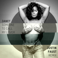 Janet Jackson Someone To Call My Lover (Justin Faust Remix) Artwork