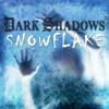 Dark Shadows: Snowflake FREE Story