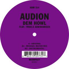 Audion - Dem Howl (Joris Voorn Remix) SHORT EDIT