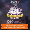 Gustavo Fregoneis - DJ Contest 4BEAT Deu A Louca Palco Mousiki;