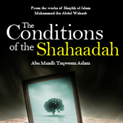 The Conditions of the Shahaadah
