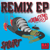 Splurt - #OMW2SYG Remix EP