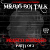 Mr. Big Boi Talk - Franco Soprano Part 1 Of 3(Free Download) - 06 Stupid Smart