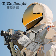 The Future Beats Show 065