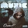 Oscar P - Jus Like Music (thatmanmonkz Remix)