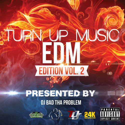 Turn Up Music [EDM Edition] Vol. 2 (Full Mix)