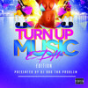 Turn Up Music [EDM Edition] (Full Mix)