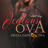 DEXTA DAPS AND TIFA - JEALOUS OVA