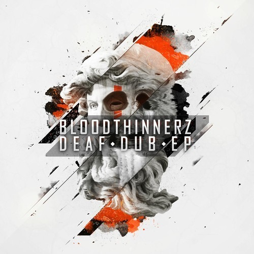 BloodThinnerz - Deaf Dub [OUT NOW!!!]