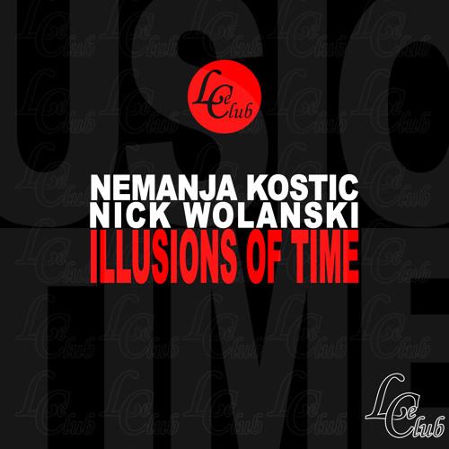 [PREVIEW] Nemanja Kostic & Nick Wolanski - Illusion Of Time (Original Mix)