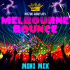 TRIPPY Melbourne Bounce Mini Mix (SUPPORTED BY DEORRO, WILL SPARKS)
