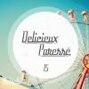 Délicieux Paressé Vol.15 - By Matsello / Monthly Podcast / Autumn