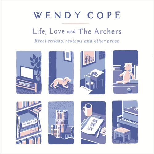 Ageing Beautifully from LIFE, LOVE AND THE ARCHERS by Wendy Cope audiobook extract