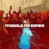 16 Mahala Rai Banda - Mahalageasca