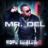 "Mr. Del ""When Men Worship (On Dat) feat. Canton Jones & Uncle Reece"""