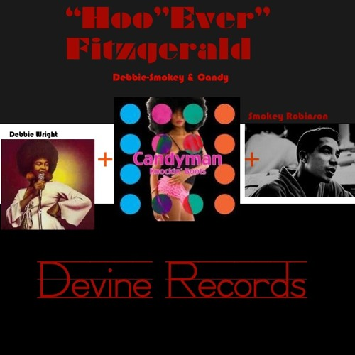 "Debbie/Smokey & Candy (Frank ""Hoo""Ever"" Fitzgerald).devinerecords"