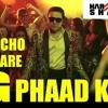 G PHAAD KE -HAPPY ENDING -DJ HARSHIT SHAH DND REMIX