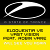 Eloquentia vs Vast Vision feat. Robin Vane - Will See You Again [ASOT688] [OUT NOW!]