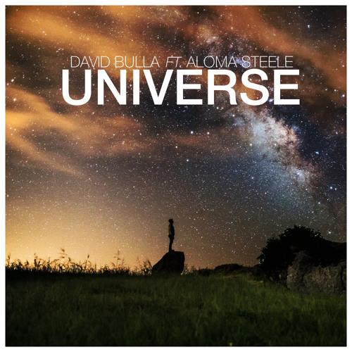 David Bulla ft. Aloma Steele - Universe (Radio Edit)