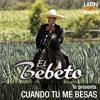 El Bebeto - Cuando tu me besas Portada del disco