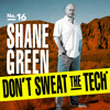 Episode 16 with Shane Green, host of Resort Rescue on Travel Channel