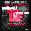 Dannic Feat. Bright Lights - Dear Life (Momu Remix) TEASER
