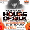 Arun Verone - 1-2am Live @ House of Silk (Halloween Special)Sat 1st Nov @ Scala Kings X