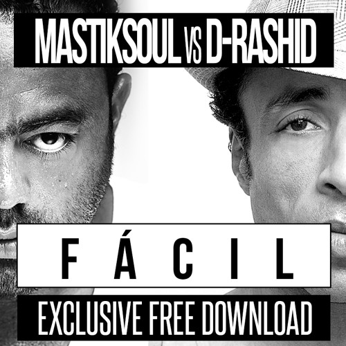 Mastiksoul & D-Rashid - Facil (Original Mix)