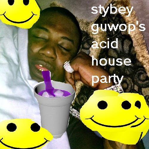 Stybey guwop 39 s acid house party by obey free listening for Acid house party