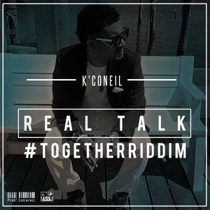 Real Talk - K'Coneil [Khame Up Records / VPAL Music 2014]