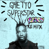 Yultron - Ghetto Superstar REMIX