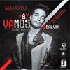 J.balvin Ay Vamos Manu Dj Portada del disco