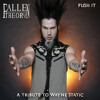 PUSH IT - Tribute to Wayne Static of Static X