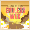 Endless Wuk | Machel Montano | Soca Music 2015