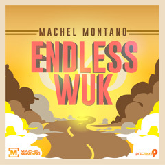 Endless Wuk | Machel Montano | Soca Music 2015