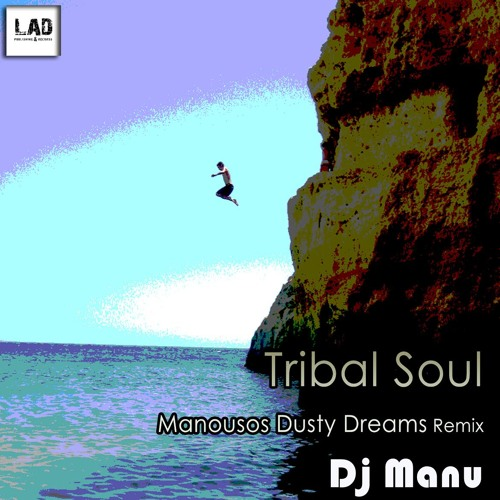 Tribal soul [manousos remix]