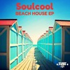 Soulcool - Beach House EP Preview