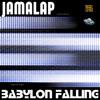 Jamalap - Babylon Falling