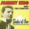 Johnny Kidd and the Pirates and the story of 'Shakin' All Over'